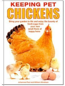 Keeping Pet Chickens Book